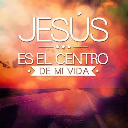 jesus-es-el-centro-de-mi-vida